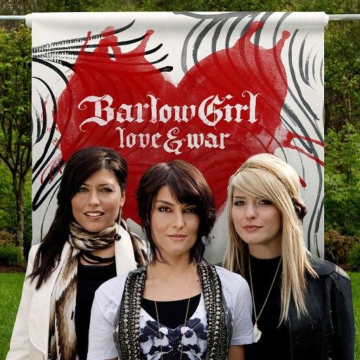 BarlowGirl альбом Love & War