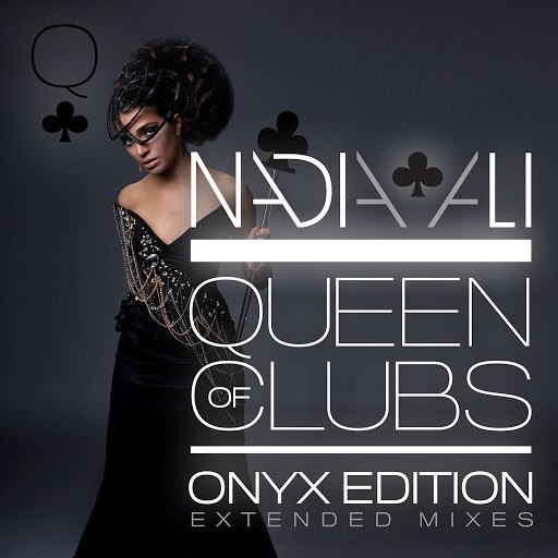 Nadia Ali альбом Queen of Clubs Trilogy: Onyx Edition (Extended Mixes)