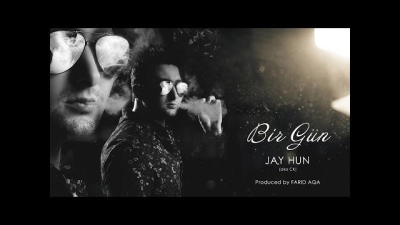 Jay Hun - Bir Gun (Debut Single)