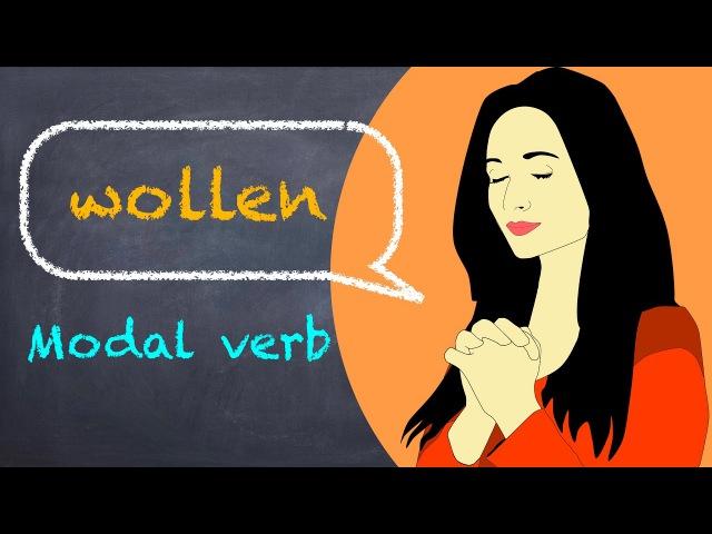 Learn German | German Grammar | wollen | Modal verbs | Modalverben | A1