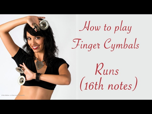 Belly Dance Lessons - Zills : Runs (16th notes)
