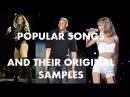 POPULAR SONGS AND THEIR ORIGINAL SAMPLES
