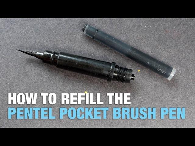 How to Refill Pentel Pocket Brush Pen (Updated video)