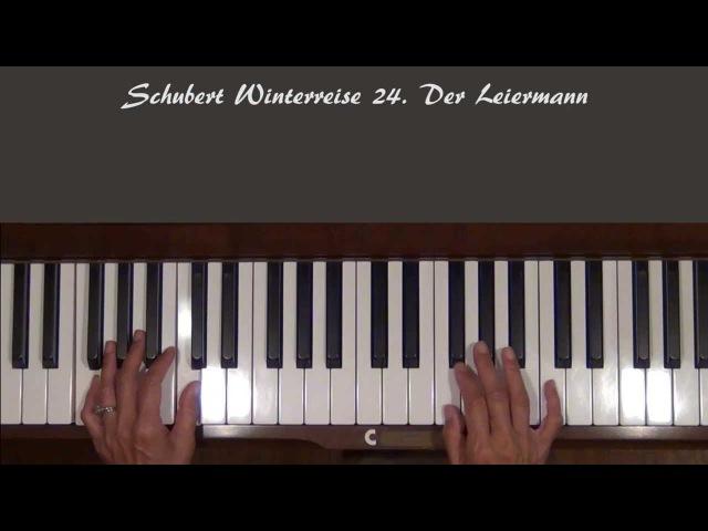 Schubert Winterreise Der Leiermann Piano Tutorial SLOW