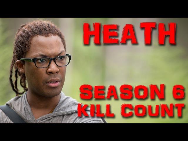 WALKING DEAD - Heath - Season 6 KILL COUNT