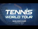 Tennis World Tour Developer Diary Capturing Tennis ESRB