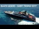 33 Million $ Yacht Black Legend Mangusta 49 9 Meters Saint Tropez 2017