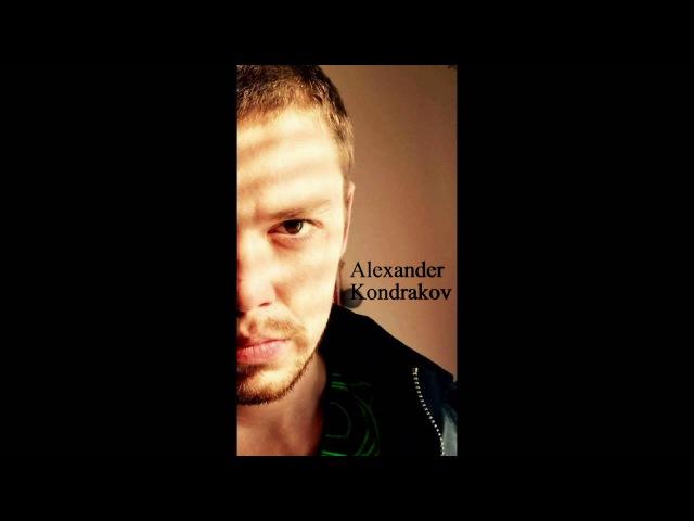 Alexander Kondrakov - Then you just go ( Александр Кондраков - Тогда ты просто уходи )