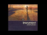 Kaya Project - Desert Phase Full album