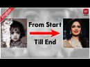 Sridevi's Life Journey From Start Till End Full Biography