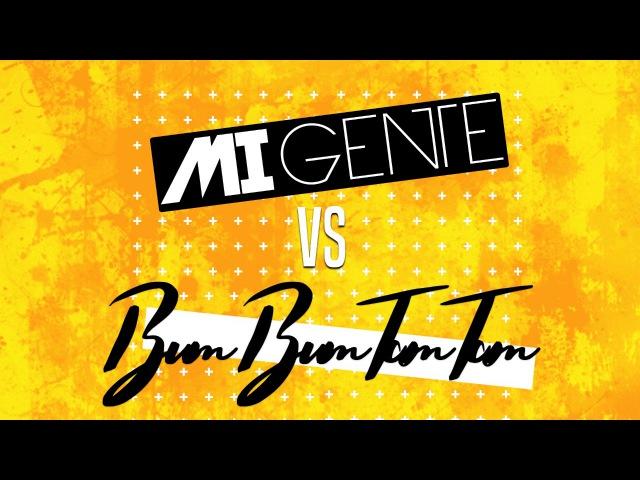 Mi Gente vs Bum Bum Tam Tam 💣 - DJ Facu Infante   Soga RMX