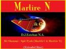 Mr Shammi - Spit Fyah (Martik C Martire N)(Extended Rmx)