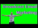 Broadcast Email Marketing: 8 Reasons You MUST do Email Marketing Daily