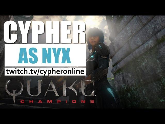 Cypher as Nyx deathmatch