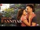 Ishq De Fanniyar Fukrey Returns Pulkit Samrat Priya Anand Jyotica Tangri Shaarib Toshi