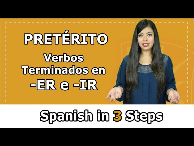 Conjugating verbs in Past tense (er and ir) | Spanish in 3 Steps A2 2