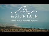 La Vida Surf - Mountain Riad Retreat