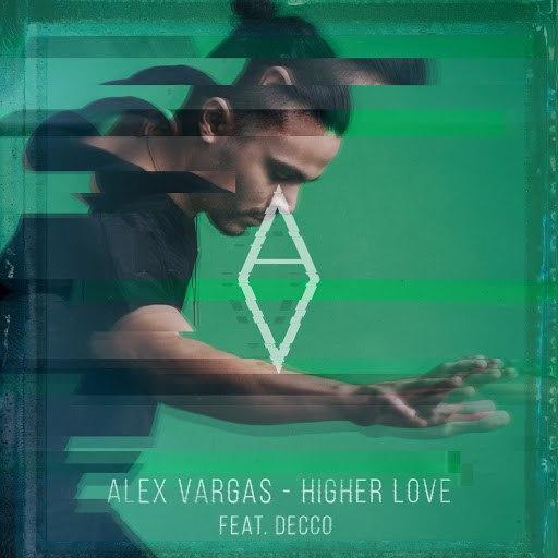 Alex Vargas альбом Higher Love (Decco Remix)
