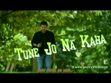Tune Jo Na Kaha - Full Song ¦ New York ¦ John Abraham ¦ Katrina Kaif ¦ Neil Nitin Mukesh (рус.суб.)