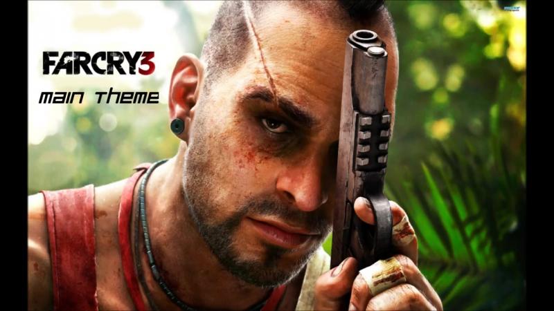 Far Cry 3 Main Theme