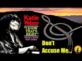 Katie Webster - Dont Accuse Me (Kostas A_171)