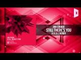 Ana Criado - Still Theres You (A.R.D.I. Remix) Amsterdam Trance