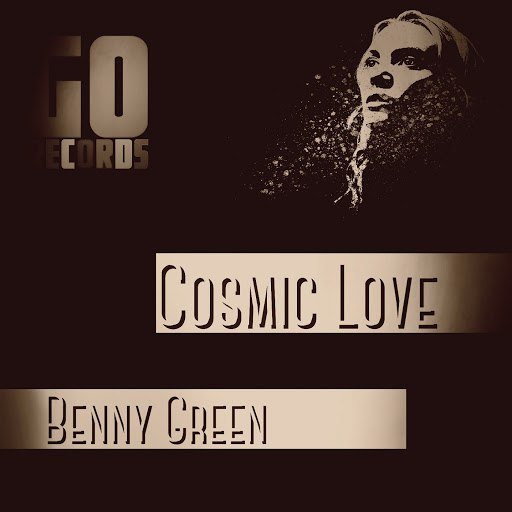 Benny Green альбом Cosmic Love