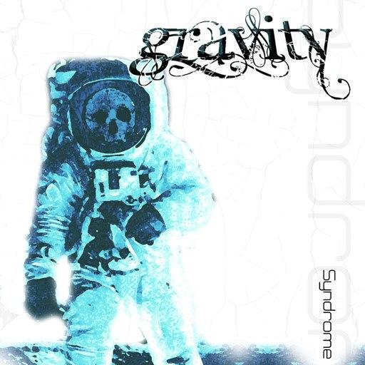Gravity альбом Syndrome