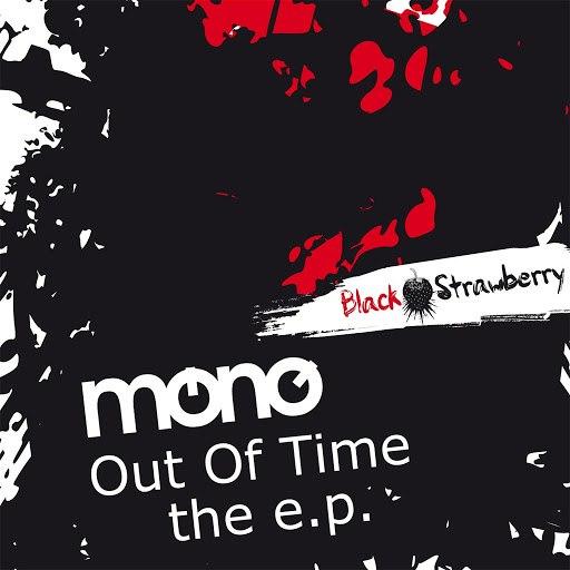 Mono альбом Out of Time - The E.P.