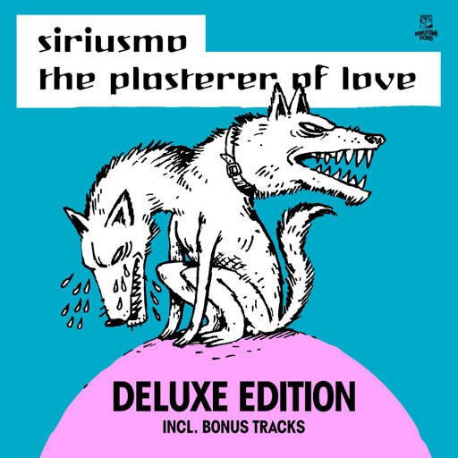 Siriusmo альбом The Plasterer of Love (Deluxe Edition)