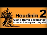 Houdini Essential:How to control polywire, and sweep node along a curve by ramp parameter. part2