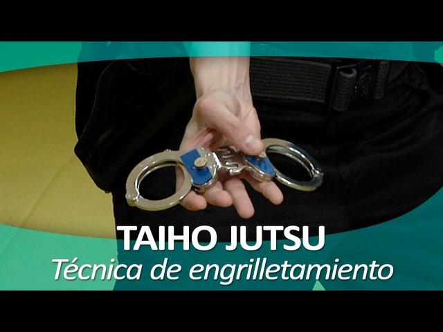 TAIHO JUTSU 9 (sistema japonés defensa personal policial) | Técnica de engrilletamiento