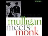 Gerry Mulligan &amp Thelonious Monk , Mulligan Meets Monk 1957 (vinyl record)