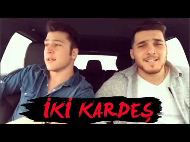 En yeni İKİ KARDEŞ Şarkıları (şubat 2017)