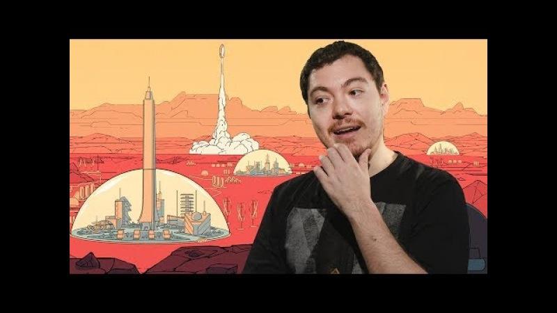 Surviving Mars - Сексуальные идиоты заселяют Марс (Обзор/Мнение/Review)