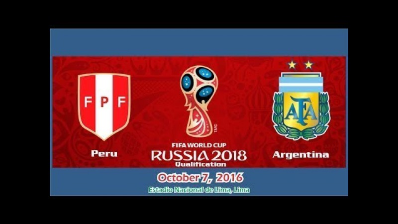 Argentina vs Peru FIFA World Cup 2018 Qualifiers Highlights