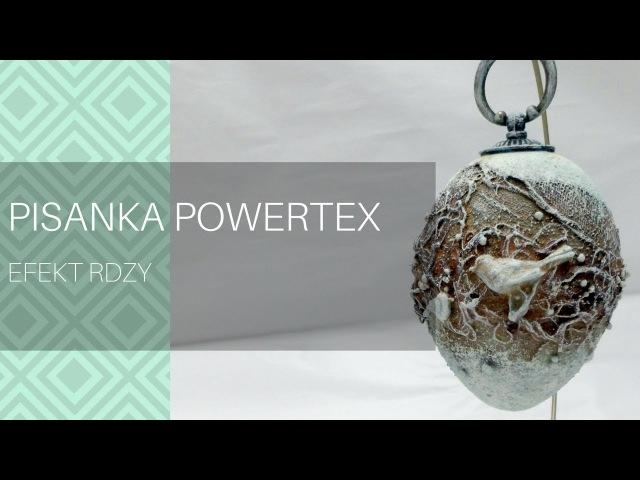 Pisanka powertex z efektem rdzy