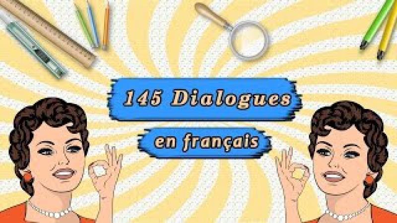Méthode pour parler français couramment 145 dialogues en français authentique
