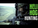 Heli Hog Hunting with Garand Thumb and Last Shadow