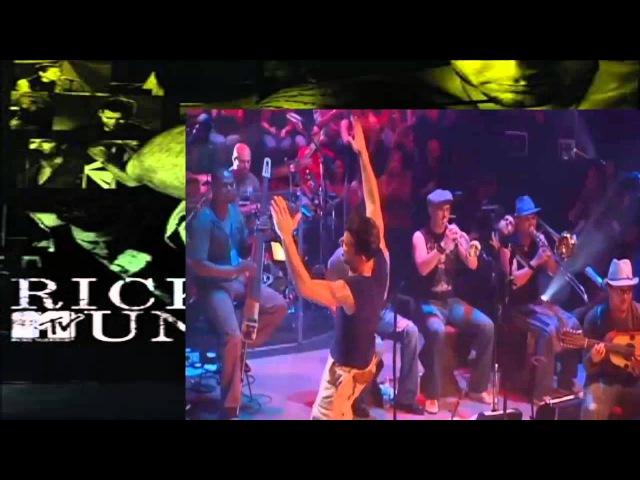 Ricky Martin - La Bomba Live MTV Unplugged 2006