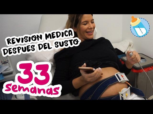 Revisión Médica Después Del Susto | 33 Semanas de Embarazo miembarazomolon
