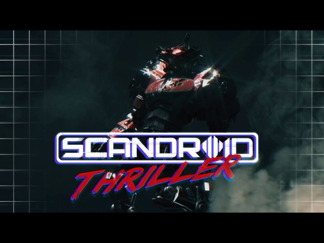 Scandroid - Thriller (Official Lyric Video)
