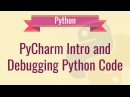 PyCharm Tutorial Debug python code using PyCharm