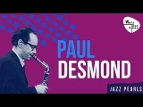 Paul Desmond - Cool Jazz, Quiet Melodic Tone,