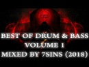 Best Of Drum Bass Volume 1 Mixed By 7Sins Epic Neurofunk Drops January 2018