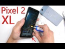 Pixel 2 XL Durability Test! - Is Bigger Better?