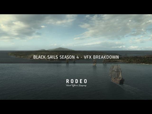 Black Sails season 4 - Rodeo FX - VFX Breakdown