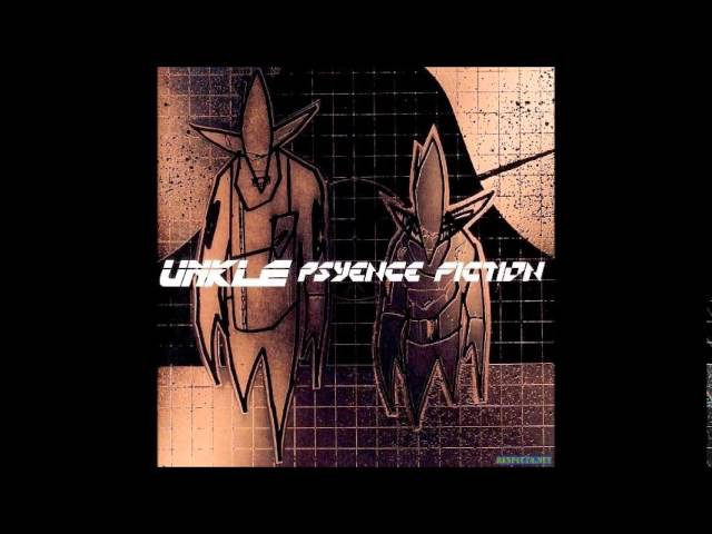 UNKLE - Psyence Fiction (full album)