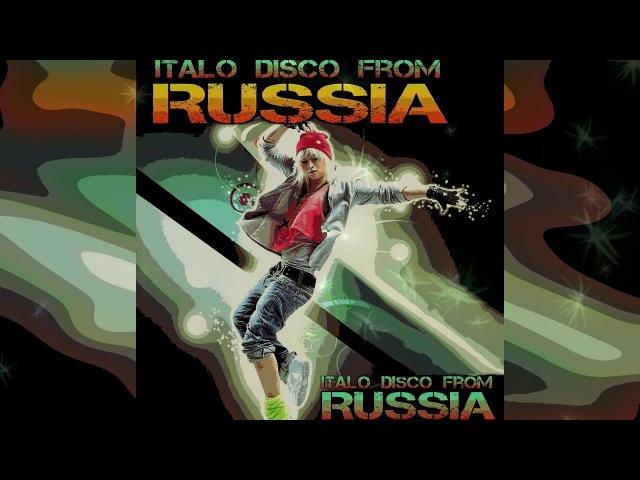 Italo Disco...from Russia (Non-Stop)