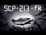 SCP-213-FR  The Vagabonds of Dark Forest ANIMATIC